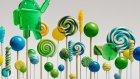 Android 5.0 Lollipop Resmileşti!
