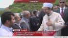 Diyanet İşleri Başkanı Görmez'e Şemdinli'de görkemli karşılama
