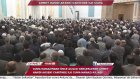 Ahmet Hamdi Akseki Camii'nde İlk Cuma