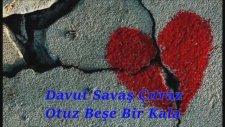 Davut Savaş Çıtraz - Otuz Beşe Bir Kala