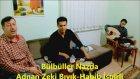 Adnan Zeki Habib - Bülbüller Nazda (İspirli Düeti)