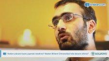 Neden yüksek lisans yapmak istediniz? Neden Bilkent Üniversitesi'nde devam ettiniz?