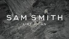 Sam Smith - Like I Can
