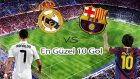 Real Madrid - Barcelona Maçının En Güzel 10 Golü