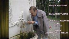 Bahattin Turan - Dede Dede Can Dede