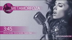 Emina Jahovic - Metamorfoza