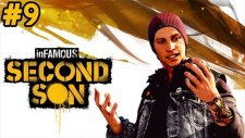 İnfamous: Second Son - Yucin - Bölüm 9