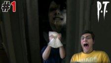 Silent Hills P.t - Ölüyoz - Bölüm 1