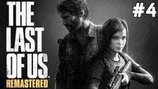 The Last of Us Remastered - Sesler Öldü - Bölüm 4.