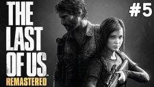 The Last Of Us Remastered - Yavşak Bill - Bölüm 5