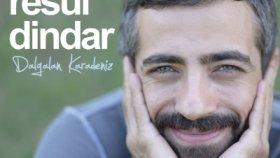 Resul Dindar - Sen Gel Bari