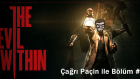 The Evil Within - Part 1 - Çağrı Paçin  18