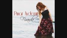 Pınar Aydemir - Sevdan Başa Bela