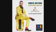 Rober Hatemo - Pabucumun Dünyası (Serkan Demirel Remix)