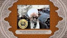 Mahmud Efendi Hazretleri'nin (K.S.) Külliye Sohbeti (31-12-1996)