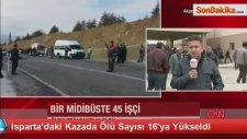 Isparta'daki Trafik Kazasında Ölü Sayısı 16'a Yükseldi