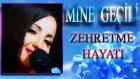Mine Geçili - Zehretme Hayatı