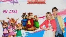 En Gira - Violetta 3 (Chipmunks Version)