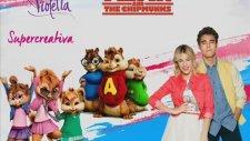 Supercreativa - Violetta 3 (Chipmunks Version)