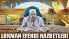 Seyyid M. Lokman Efendi Hz. İle Vedduhanın Sırrından Programı 1. Bölüm