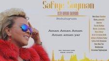 Safiye Soyman - Boluluyum