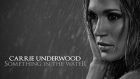 Carrie Underwood - Something İn The Water