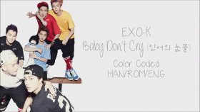 Exo-K - Baby Don't Cry (Color Coded Hangul)