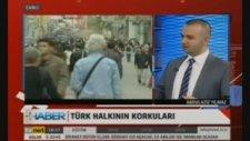 Türk İnsanının Korku Haritası Abdulaziz Yılmaz Artı Eksi Haber Ahmet Rıfat Albuz