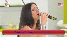 Sevcan Orhan - Mühür Gözlüm (Canlı Performans)