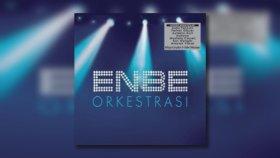Enbe Orkestrası - Feat. Ferhat Göçer