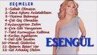 Esengül - Seçme - En Güzel Şarkıları '' Full Arabesk