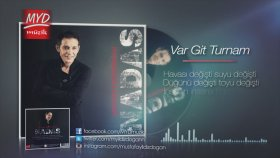 Mustafa Yıldızdoğan - Var Git Turnam