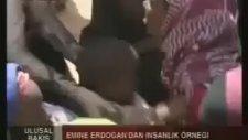 Emine Erdoğan'dan İnsanlık Örneği