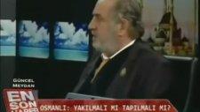 Osmanlı Keşke Alevileri Bitirseydi - Kadir Mısıroğlu