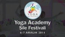 Yoga Academy Şile Festivali 6-7 Aralık 2014