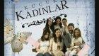 Küçük Kadınlar Dizi Müziği - Kalbin Ağlasada Gülümse İnadına