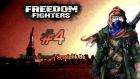 Freedom Fighters: #4 - Fırtına Öncesi Sessizlik Bu