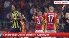Fenerbahçe'de Bruno Alves'in Gönderilmesi Kesinleşti