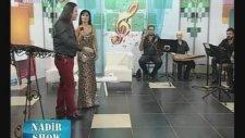 Oya Aksoy - Dalda Çıkmış Bir Elma - Karabiberim - Rumeli Tv - Nadir Show