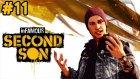 İnfamous: Second Son - Meydan Muharrebesi - Bölüm 11