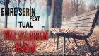 Emre Serin Feat. Tual - Yine Aylardan Kasım