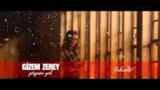 Gizem Zerey - Gözyaşın Yok Teaser