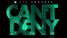Lil Chuckee - Can't Deny (Official Audio)