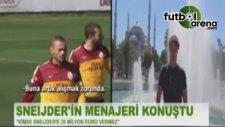 Sneijder'in Menajerinden Bomba Açıklama