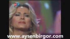***Ayşen Birgör - Pişman Olur Da Bir Gün Dönersen Bana Geri***