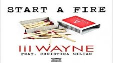 Lil Wayne Feat. Christina Milian - Start A Fire (Aıdio)