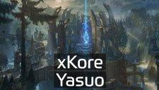 Xkore Yasuo!