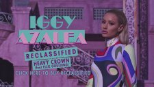 Iggy Azalea - Heavy Crown Feat Ellie Goulding (Audio)