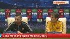 CSKA Moskova-Roma Maçına Doğru