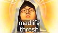 Madlife Thresh